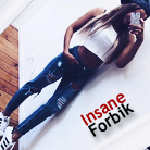 Insane_Forbik