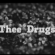 Thee_Drugs